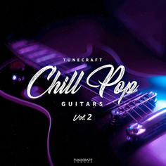 Tunecraft Chill Pop Guitars Vol.2