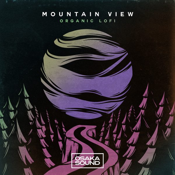 Mountain View - Organic Lofi