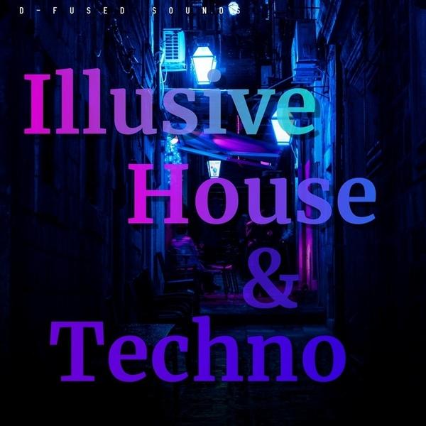 Illusive House & Techno