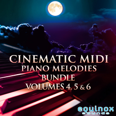 Cinematic MIDI Piano Melodies Bundle (Vols 4-5-6)