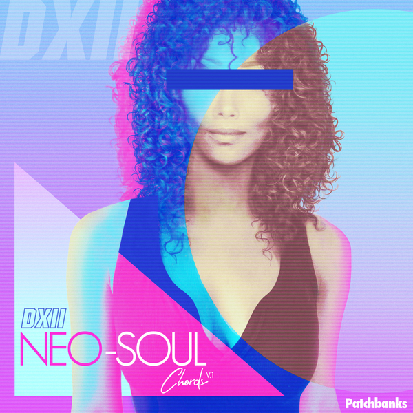 DXII Neo-Soul Chords Vol 1