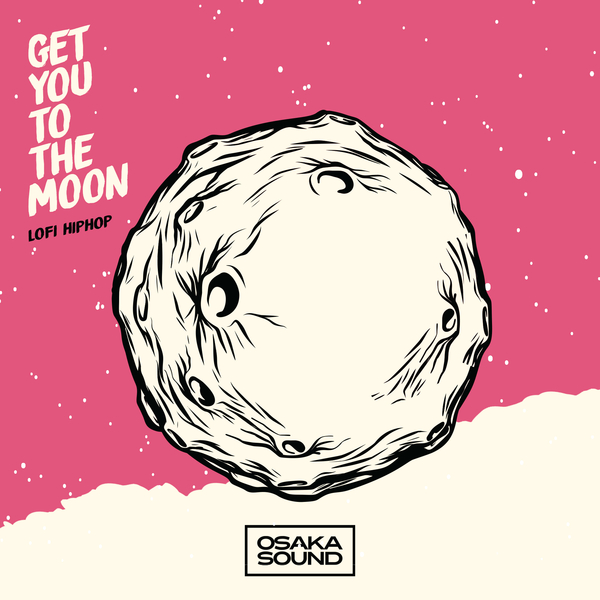 Get You To The Moon