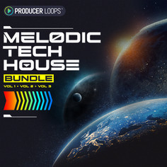 Melodic Tech House Bundle (Vols 1-3)