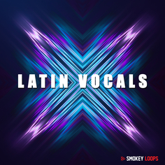 Smokey Loops: Latin Vocals Vol 1