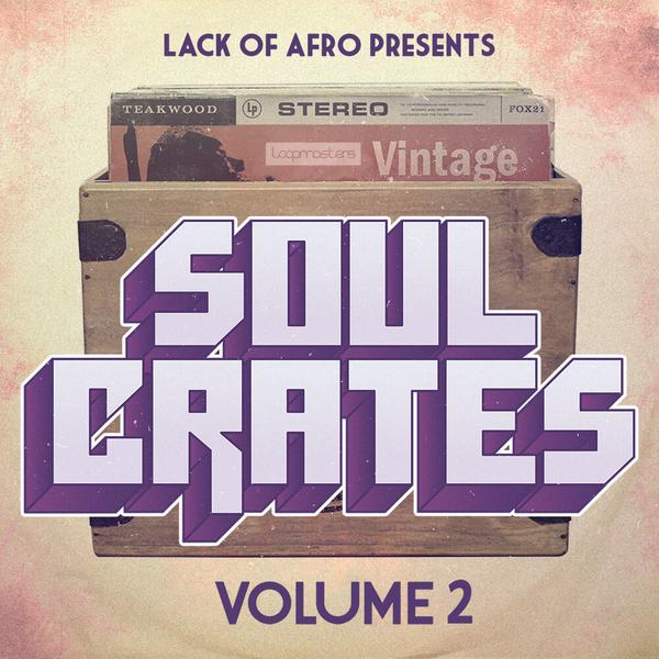 Lack Of Afro: Soul Crates Vol 2