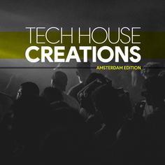 Tech House Creations: Amsterdam Edition