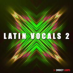 Smokey Loops: Latin Vocals 2