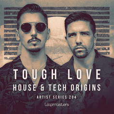 Tough Love: House & Tech Origins