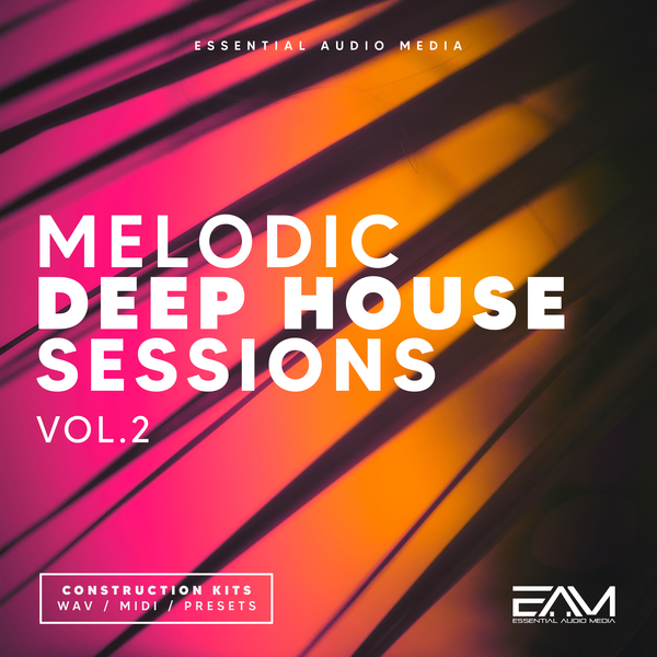 Melodic Deep House Sessions Vol 2