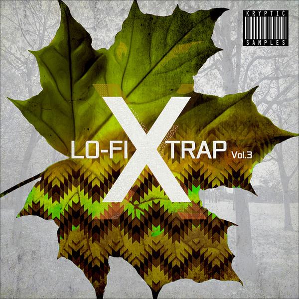 Lo-Fi X Trap Vol 3