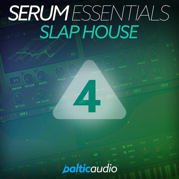 Serum Essentials Vol 4: Slap House