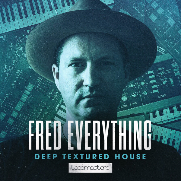 Fred Everything: Deep Textured House