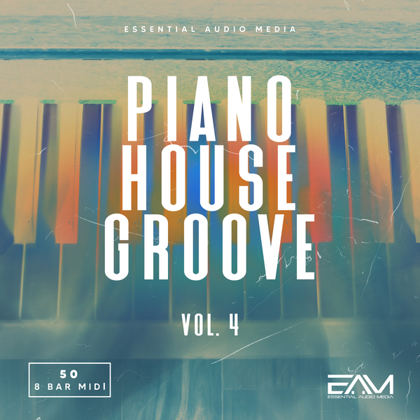 Piano House Grooves Melodies Vol 4