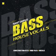 Bass House Vocals
