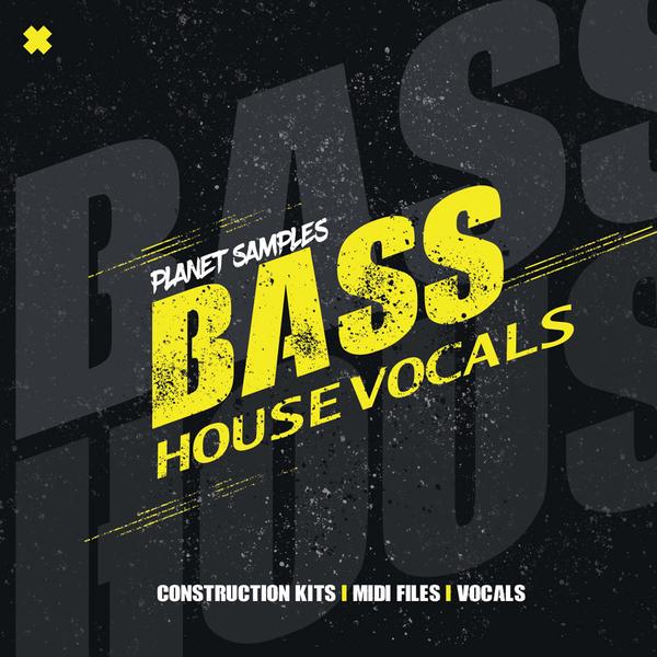 Bass House Vocals