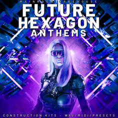 Future Hexagon Anthems