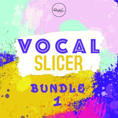 Vocal Slicer Bundle 1
