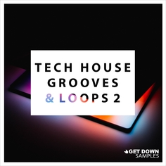 Tech House Grooves & Loops 2