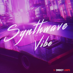 Smokey Loops: Synthwave Vibe