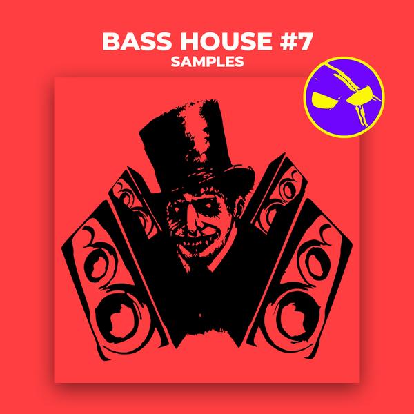Bass House Vol 7