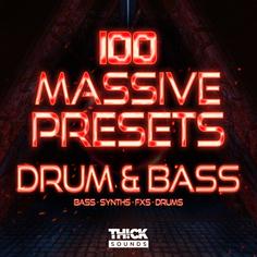 100 Massive Presets: Drum & Bass