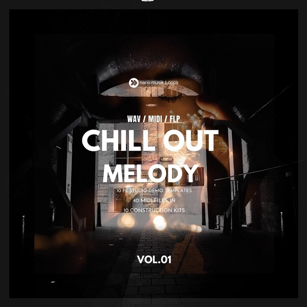 Chill Out Melody Vol 1