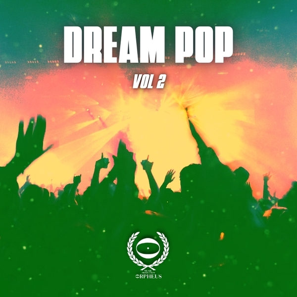 Dream Pop Vol 02