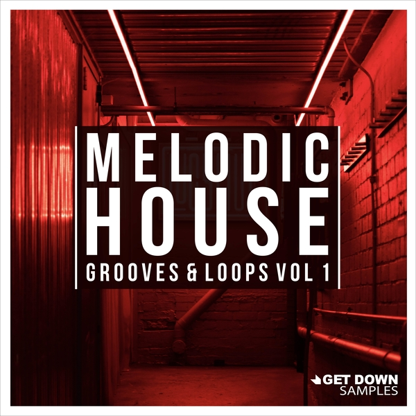 Melodic House Grooves & Loops Vol 1