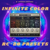 Infinite Color: RC 20 Presets