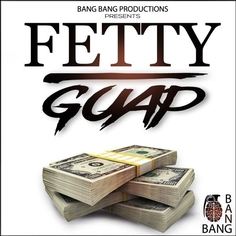 Fetty Guap