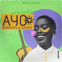 AYO - Afrobeats & Guitars