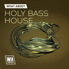 What About: Holy Bass House
