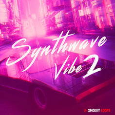 Smokey Loops: Synthwave Vibe 2