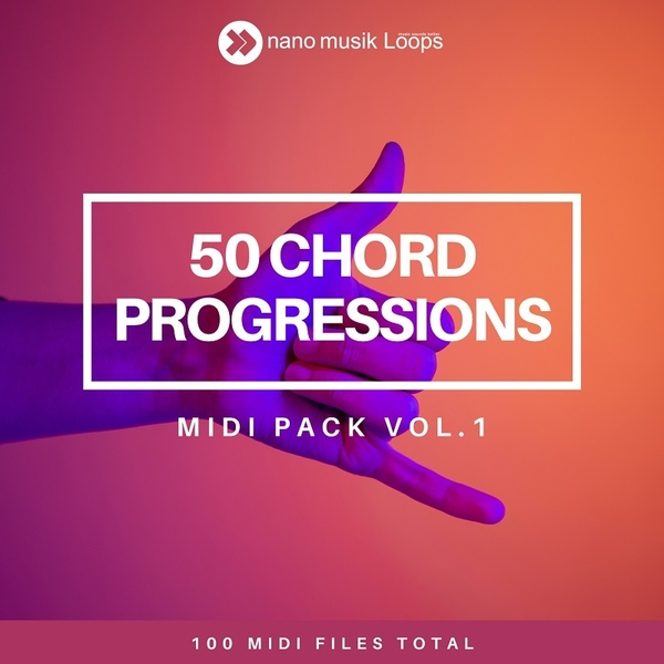 50 Chord Progressions - MIDI Pack Vol 1