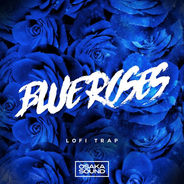 Blue Roses - LoFi Trap