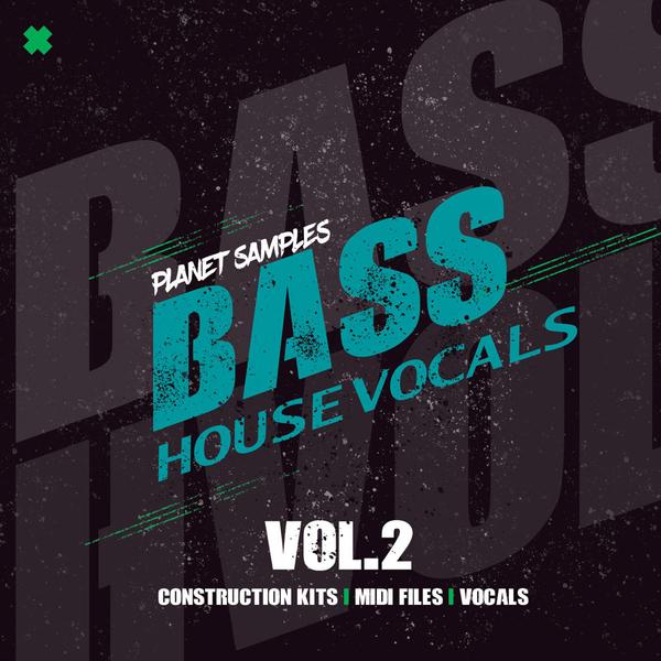Bass House Vocals Vol 2