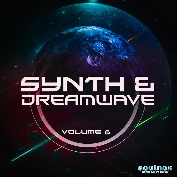 Synth & Dreamwave Vol 6