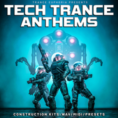 Tech Trance Anthems