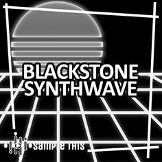 Blackstone Synthwave