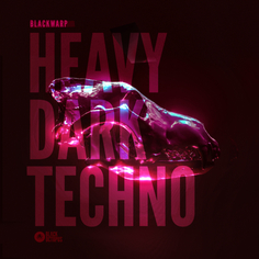 Blackwarp - Heavy Dark Techno Vol 1