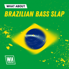 What About: Brazilian Bass Slap
