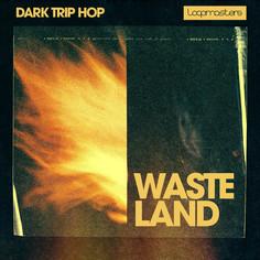 Wasteland: Dark Trip Hop
