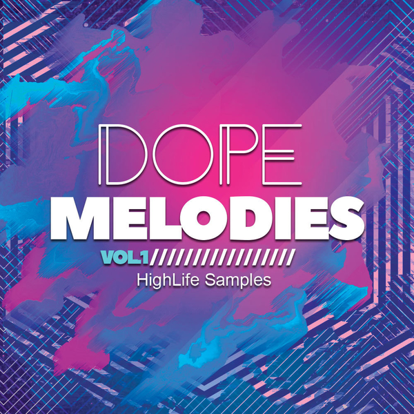 Dope Melodies Vol 1