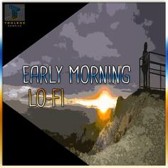 Early Morning Lo-Fi