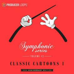 Symphonic Series 12: Classic Cartoons 1 (10th Anniversary Edition)