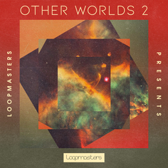 Other Worlds: Ambient Soundscapes 2