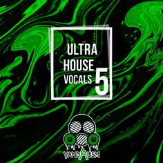 Ultra House Vocals 5