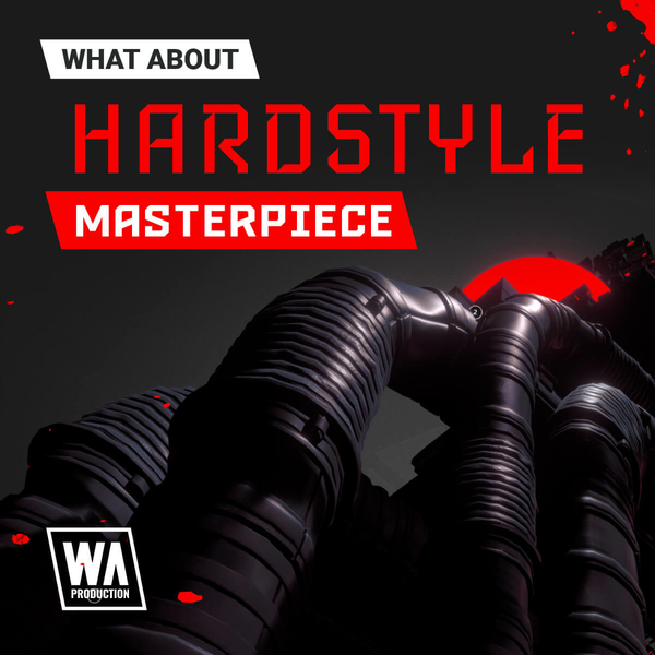 What About: Hardstyle Masterpiece