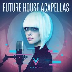 Future House Acapellas