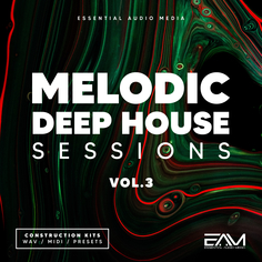 Melodic Deep House Sessions Vol 3
